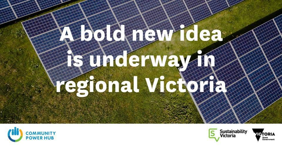 Sustainability Victoria image Solar panels with statement: A Bold New Idea is Underway in Regional Victoria